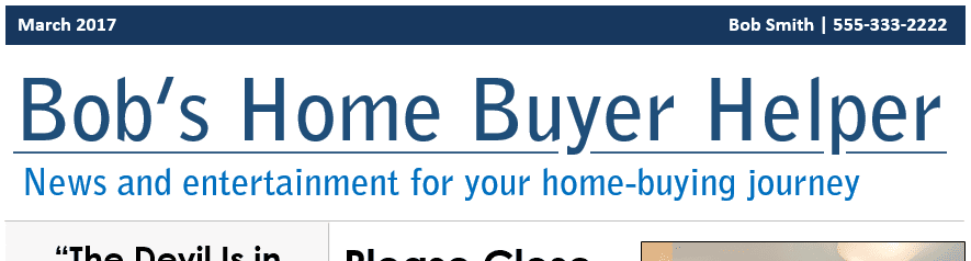 Sample real estate newsletter title - bob's home buyer helper